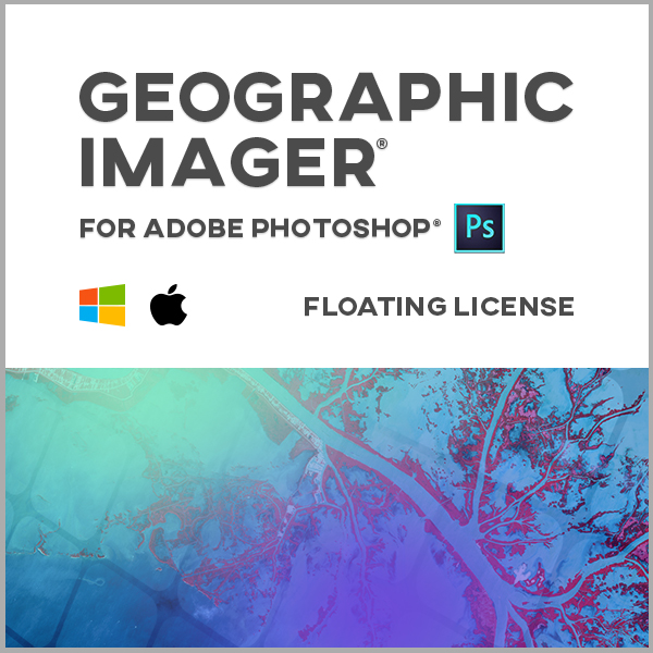 Geographic Imager pour Adobe Photoshop Mac ou Windows - licence réseau